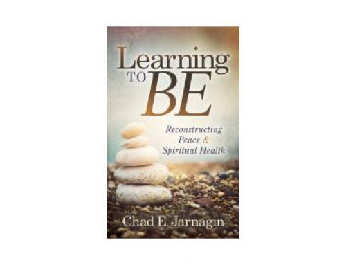 Learning to BE, A New Book by Chad+ Jarnagin