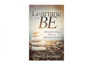 2018-08-22 - Learning to BE - Chad Jarnagin
