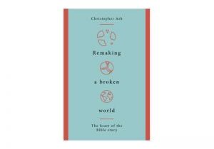 Remaking a Broken World - website